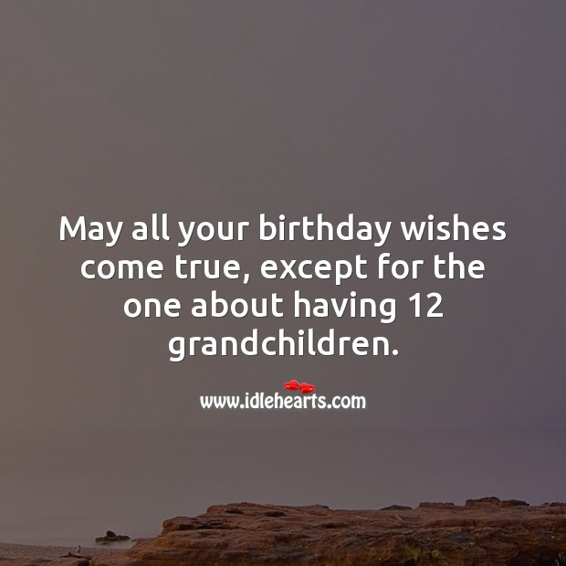 May all your birthday wishes come true. Birthday Messages for Mom Image