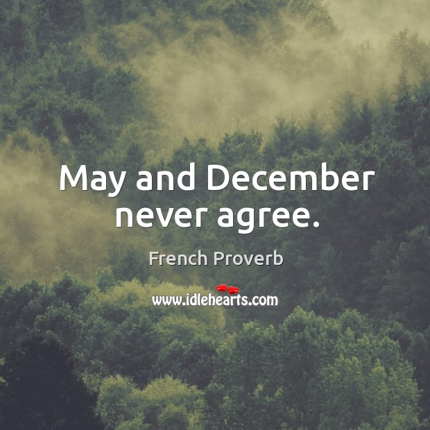 Image, May and december never agree.