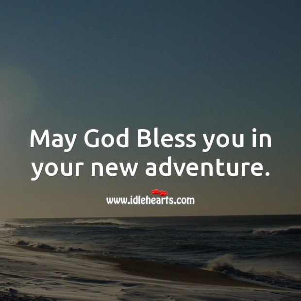 May God Bless you in your new adventure. Religious Wedding Messages Image