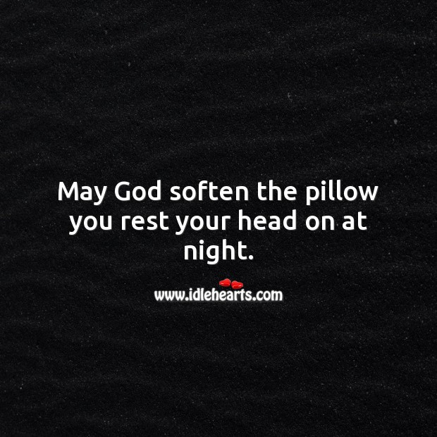 May God soften the pillow you rest your head on at night. Religious Birthday Messages Image