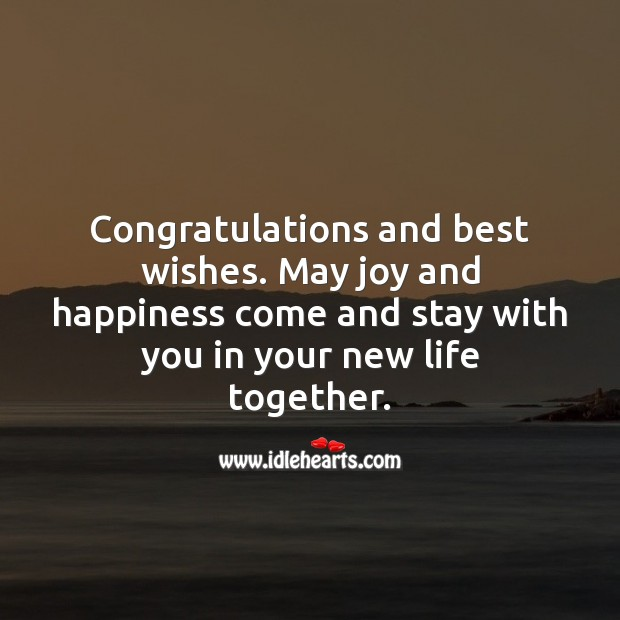 May joy and happiness come and stay with you in your new life together. Marriage Quotes Image