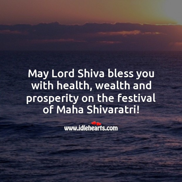 Image, May Lord Shiva bless you with health, wealth and prosperity on the festival of Maha Shivaratri!