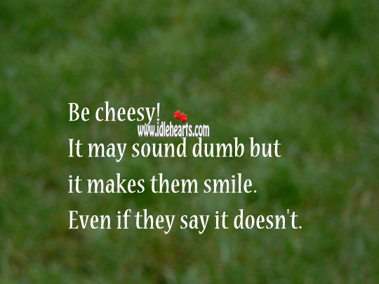 Be cheesy! in a relationship. Image