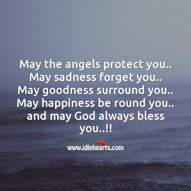 May the angels protect you.. SMS Wishes Image
