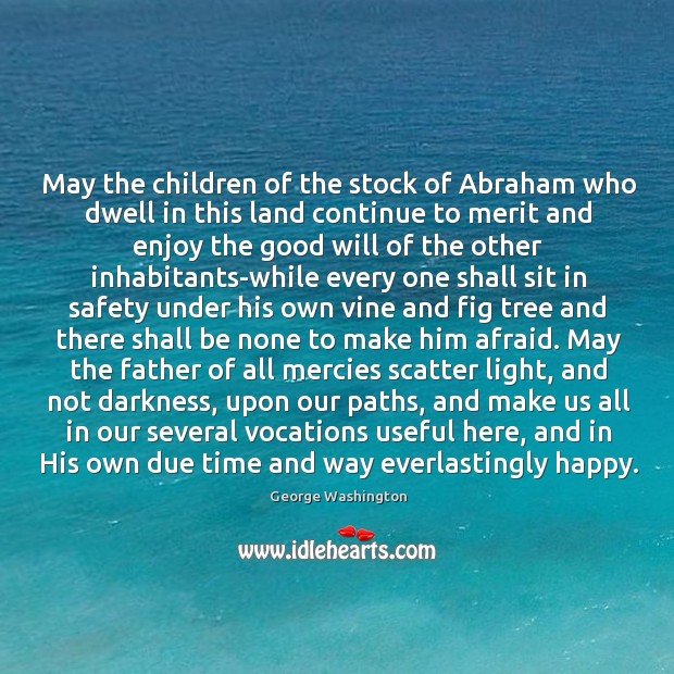 May the children of the stock of Abraham who dwell in this Image