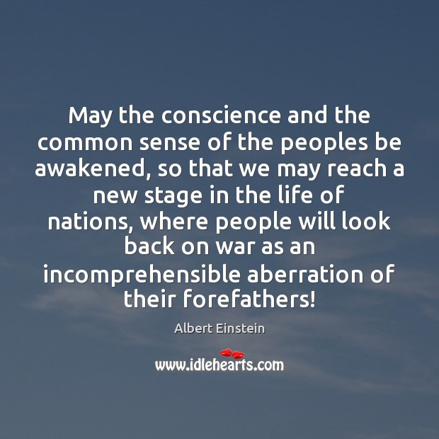 Image, May the conscience and the common sense of the peoples be awakened,