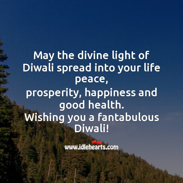 May the divine light of diwali spread into your life peace Diwali Messages Image