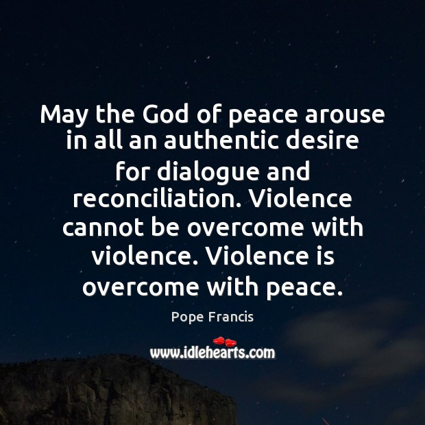 Image, May the God of peace arouse in all an authentic desire for
