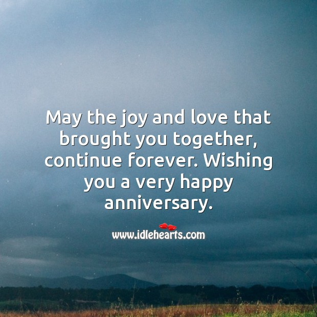 May the joy and love that brought you together, continue forever. Wishing You Messages Image