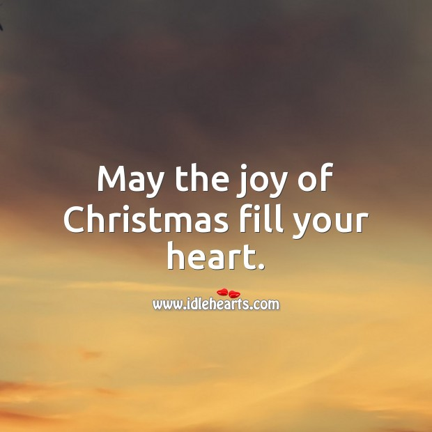 Image, May the joy of Christmas fill your heart.