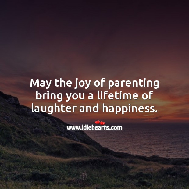 May the joy of parenting bring you a lifetime of laughter and happiness. Baby Shower Messages Image