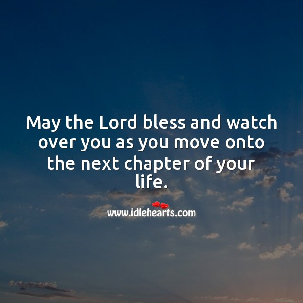 May the Lord bless you as you move onto the next chapter of your life. Farewell Messages Image