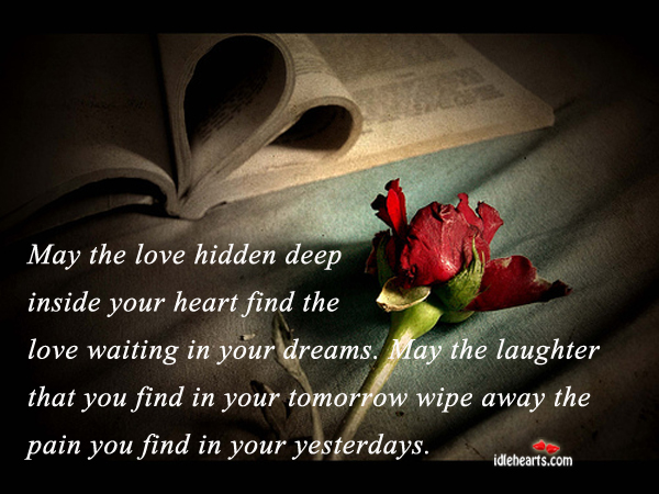 May your heart find the love waiting in your dreams Image