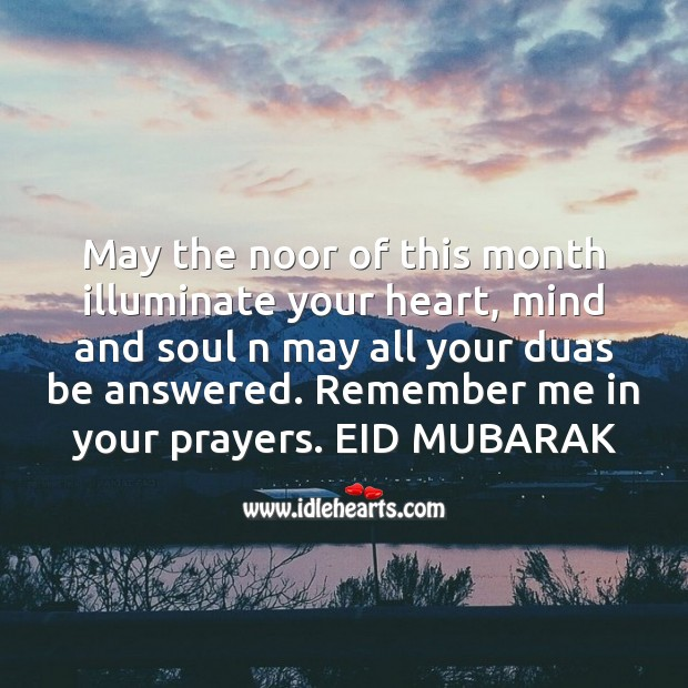May the noor of this month illuminate your heart Eid Messages Image