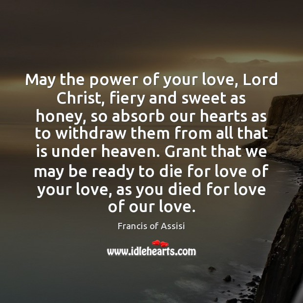 May the power of your love, Lord Christ, fiery and sweet as Image