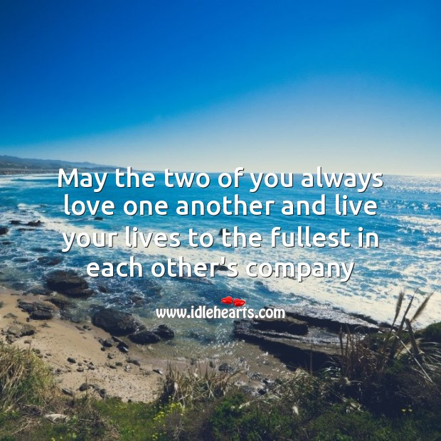 May the two of you always love one another and live your lives to the fullest. Wedding Anniversary Messages for Friends Image