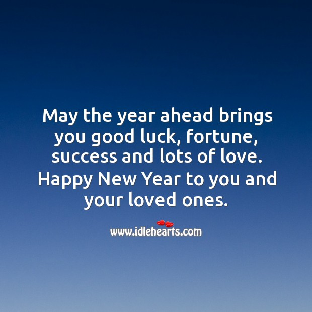 Image, May the year ahead brings you good luck and lots of love.