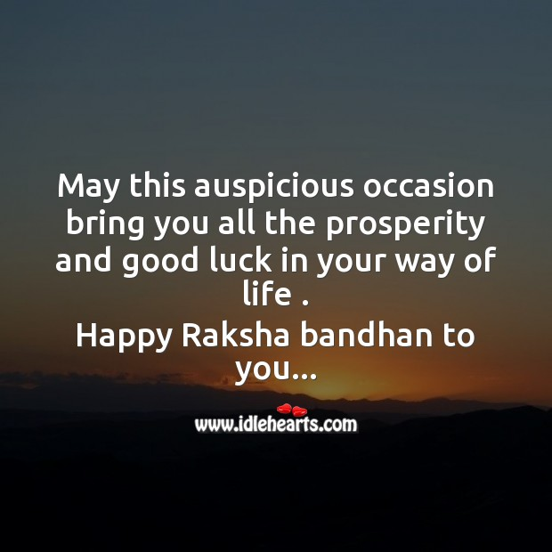May this auspicious occasion bring you all the prosperity Raksha Bandhan Quotes Image