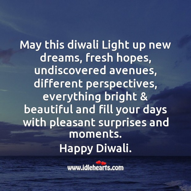 May this diwali light up new dreams Diwali Messages Image