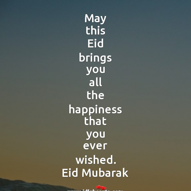 May this eid brings you all the happiness Eid Messages Image