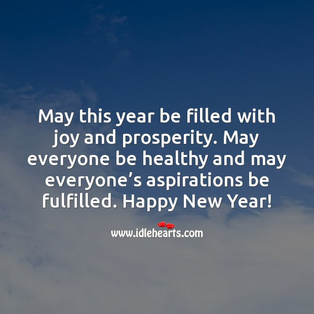 May this year be filled with joy and prosperity. New Year Quotes Image