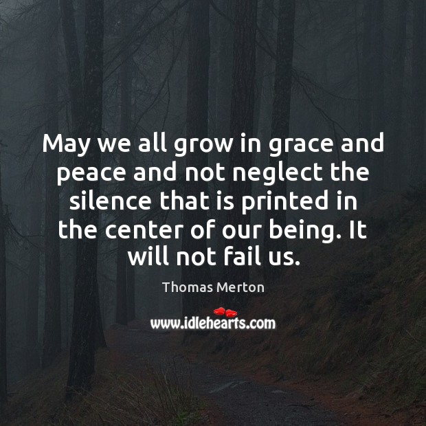 May we all grow in grace and peace and not neglect the Image
