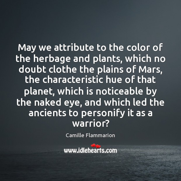 Image, May we attribute to the color of the herbage and plants, which
