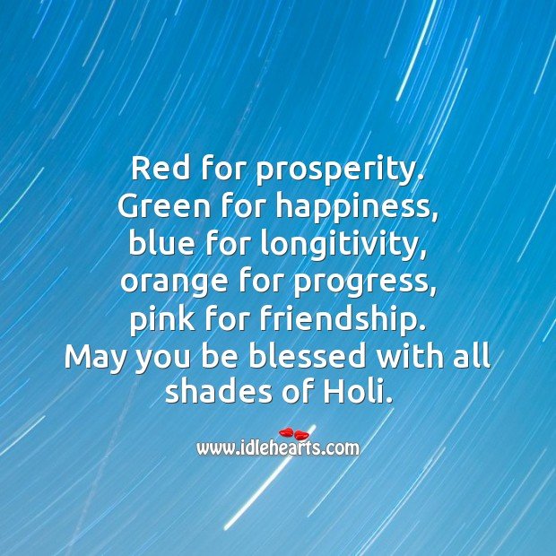 May you be blessed with all shades of holi. Holi Messages Image