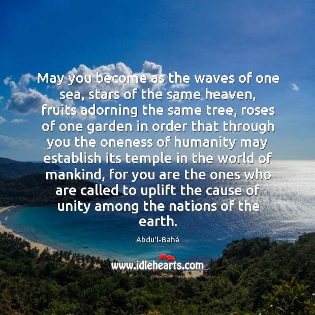 May you become as the waves of one sea, stars of the Image