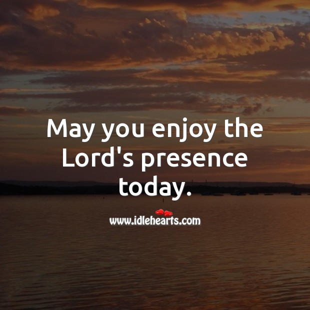 May you enjoy the Lord's presence today. Religious Birthday Messages Image