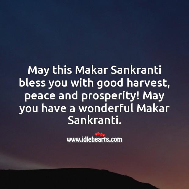 May you have a wonderful Makar Sankranti. Makar Sankranti Wishes Image