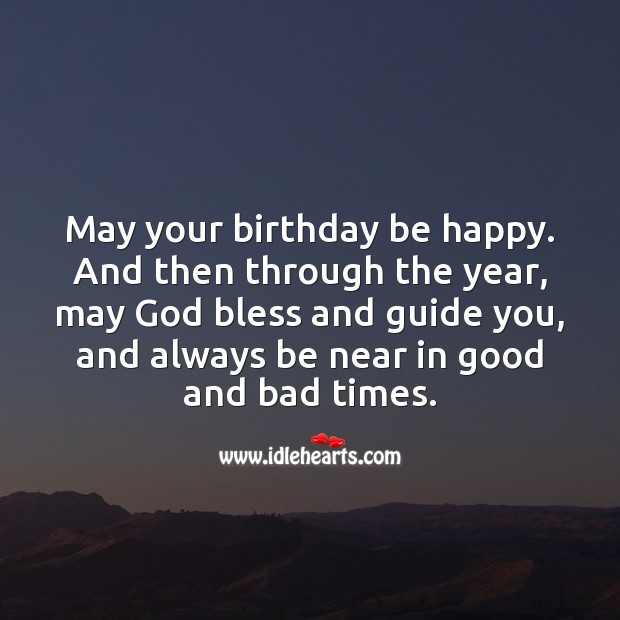 May your birthday be happy. May God bless and guide you. Happy Birthday Messages Image