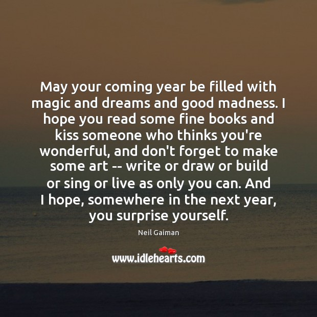 May your coming year be filled with magic and dreams and good Image
