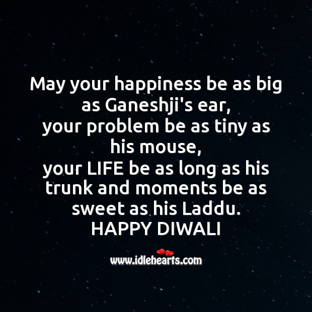 May your happiness be as big as ganeshji's ear Diwali Messages Image