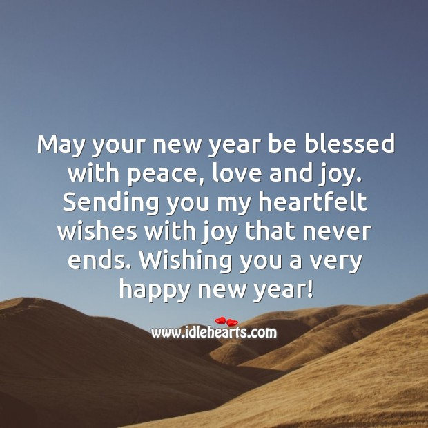 Image, May your new year be blessed with peace, love and joy.