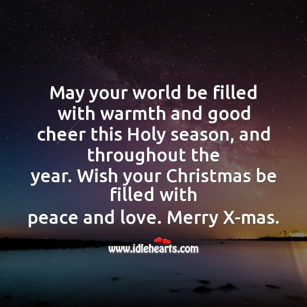 May your world be filled with warmth Christmas Messages Image