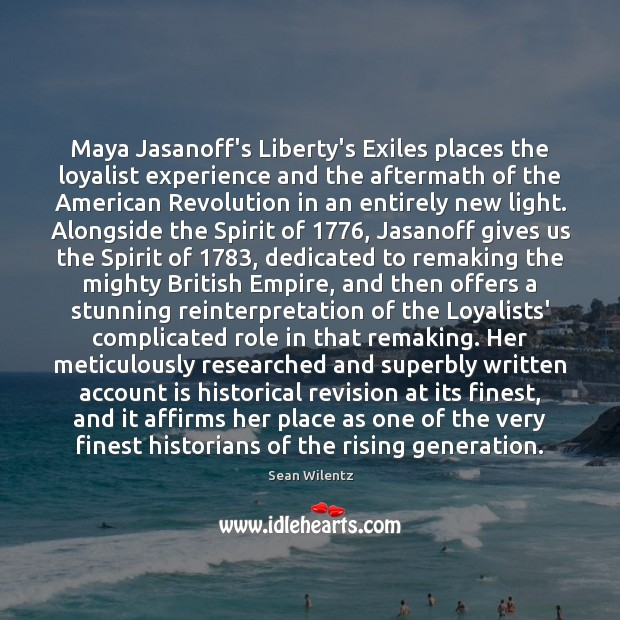 Image, Maya Jasanoff's Liberty's Exiles places the loyalist experience and the aftermath of