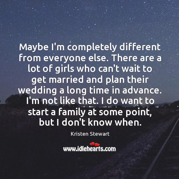 Maybe I'm completely different from everyone else. There are a lot of Image