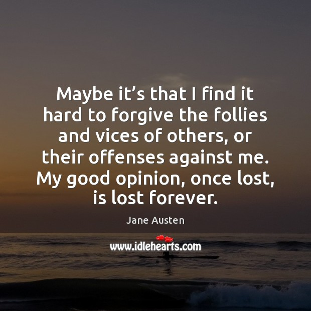 Image, Maybe it's that I find it hard to forgive the follies