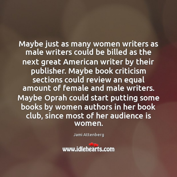 Image, Maybe just as many women writers as male writers could be billed