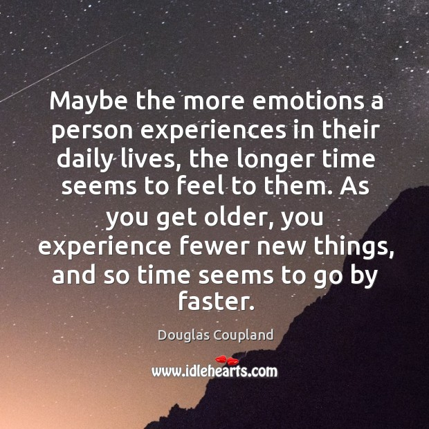 Image, Maybe the more emotions a person experiences in their daily lives, the