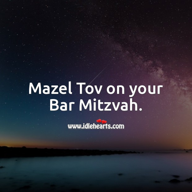 Mazel Tov on your Bar Mitzvah. Bar Mitzvah Messages Image