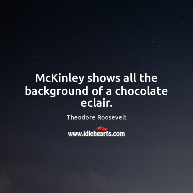 Image, McKinley shows all the background of a chocolate eclair.