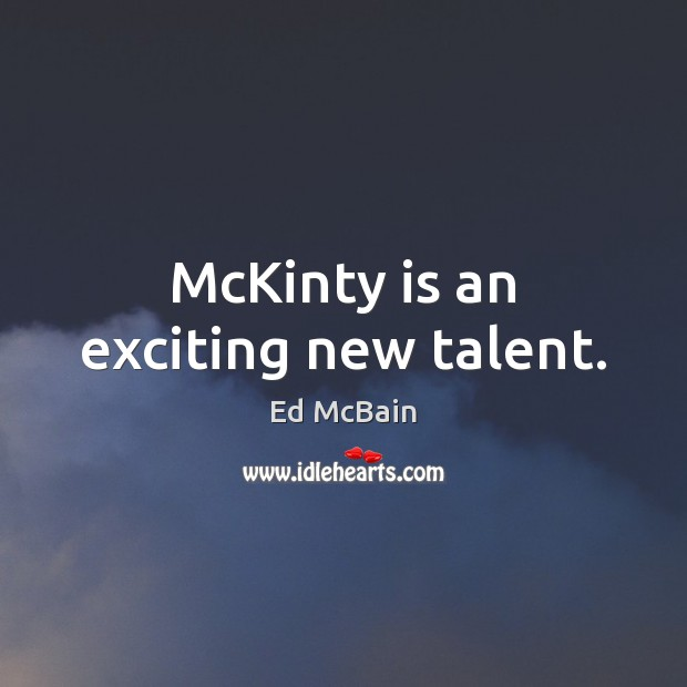 Image, McKinty is an exciting new talent.