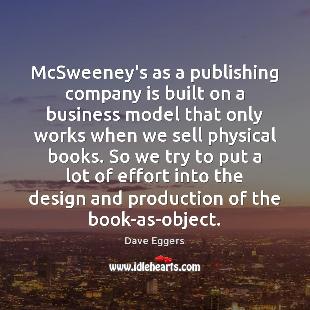 Image, McSweeney's as a publishing company is built on a business model that