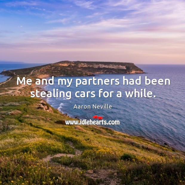Me and my partners had been stealing cars for a while. Image
