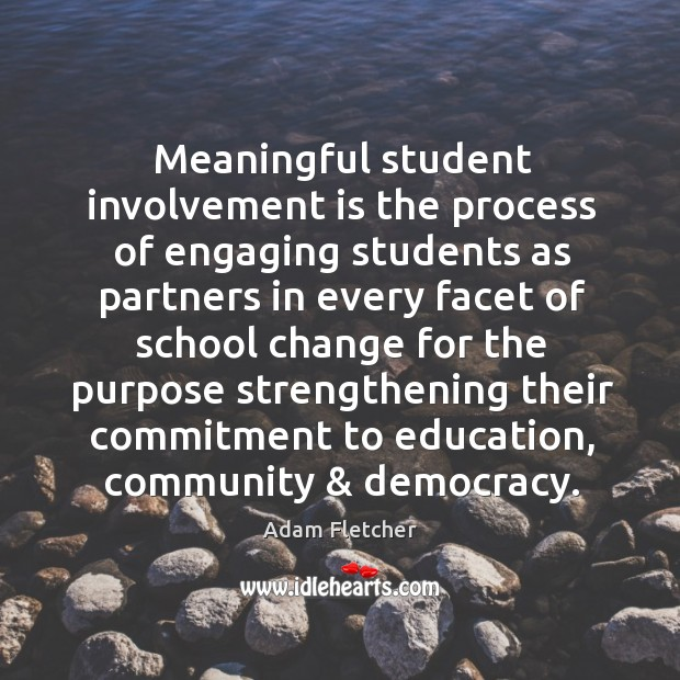 Image, Meaningful student involvement is the process of engaging students as partners in