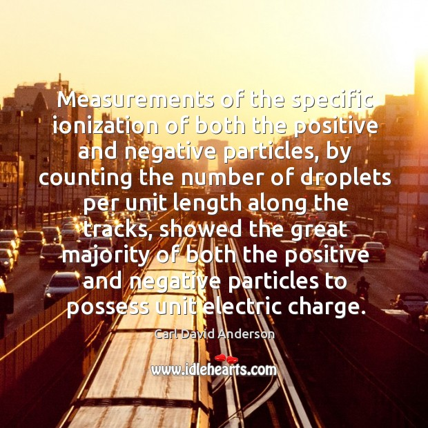 Image, Measurements of the specific ionization of both the positive and negative particles