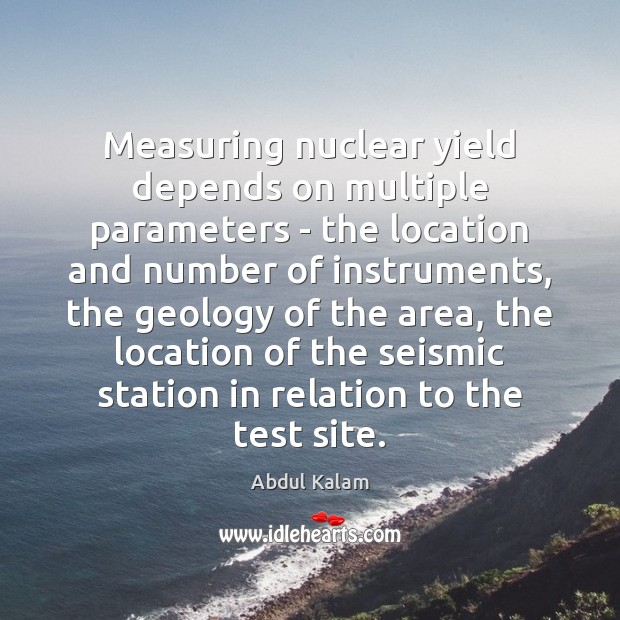 Image, Measuring nuclear yield depends on multiple parameters – the location and number