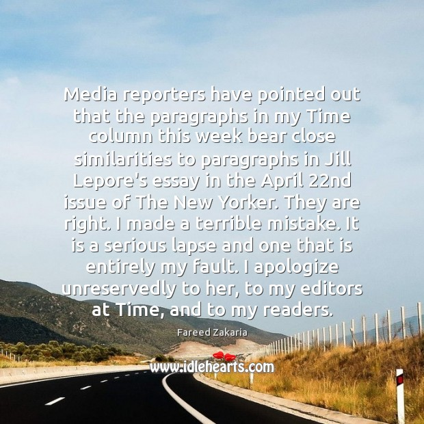 Fareed Zakaria Picture Quote image saying: Media reporters have pointed out that the paragraphs in my Time column
